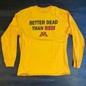 Other - Minnesota Better Dead Than Red Long Sleeve T-Shirt